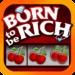 Born Rich Slots – Slot Machine APK