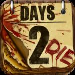 Days 2 Die APK