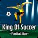King Of Soccer : Football run APK