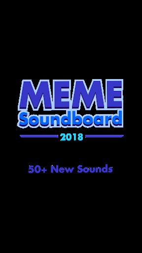 Meme Soundboard 2018 ss 1