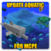 Update Aquatic for MCPE APK