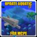 Update Aquatic for MCPE APK