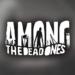 Code Triche AMONG THE DEAD ONES™  – Ressources GRATUITS ET ILLIMITÉS (ASTUCE)
