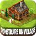 Code Triche Cité village, simulation d'île – Village Build Sim  – Ressources GRATUITS ET ILLIMITÉS (ASTUCE)