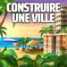 Code Triche City Island 4: Ville virtuelle  – Argent et or GRATUITS ET ILLIMITÉS (ASTUCE)