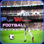 Code Triche Play World Football 2017  – Ressources GRATUITS ET ILLIMITÉS (ASTUCE)